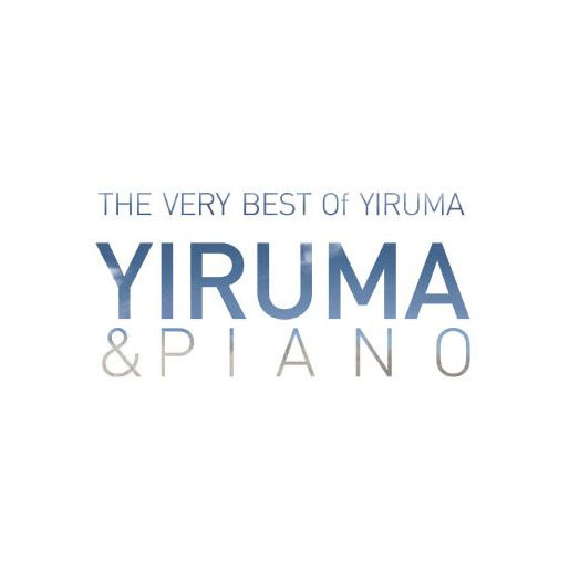 Yiruma - The Very Best Of Yiruma: Yiruma & Piano