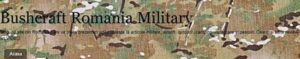 Bushcraft Romania Military